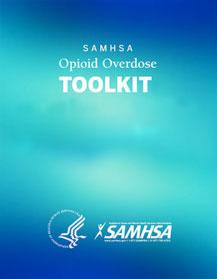 SAMHSA Opioid Overdose Toolkit